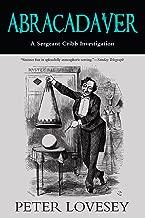 Abracadaver (A Sergeant Cribb Investigation Book 3)