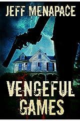 Vengeful Games - A Dark Psychological Thriller (Bad Games Series Book 2) Kindle Edition