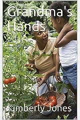 Grandma's Hands Kindle Edition