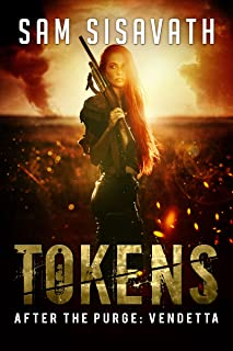 Tokens (After The Purge: Vendetta Trilogy, Book 2)