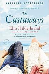 The Castaways: A Novel Kindle Edition