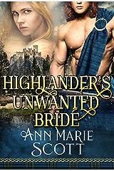 Highlander's Unwanted Bride: A Steamy Scottish Medieval Historical Romance (Sassenach Brides Book 1) Kindle Edition