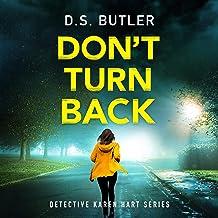 Don't Turn Back: Detective Karen Hart, Book 3
