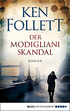 Der Modigliani-Skandal: Roman (German Edition)