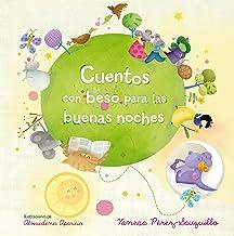 Cuentos con beso para las buenas noches (Spanish Edition)