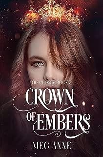 Crown of Embers: A Dark Fantasy Romance (The Chosen Book 3)