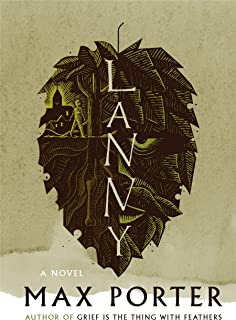 Lanny: A Novel