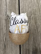 Classy AF Wine Glass, Glittered Wine Glass, 21oz Wine Glass, Custom Glitter Glass, Wine Glass