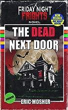 The Dead Next Door (Friday Night Frights Book 1)