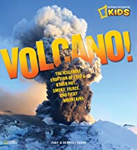 Volcano!: The Icelandic Eruption of 2010 and Other Hot, Smoky, Fierce, and Fiery Mountains (National Geographic Kids)