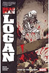 Dead Man Logan Vol. 1: Sins Of The Father (Dead Man Logan (2018-2019)) Kindle Edition