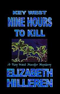 Key West Nine Hours to Kill (Key West Murder Mystery Book 13)