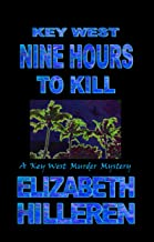 Key West Nine Hours to Kill (Key West Murder Mystery Book 13)