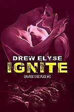 Ignite (Savage Disciples MC Book 4)