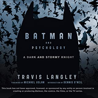 Batman and Psychology: A Dark and Stormy Knight