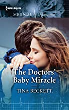 The Doctors' Baby Miracle (Harlequin Medical Romance Large Print Book 943)