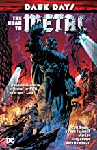 Dark Days: The Road to Metal (Dark Nights: Metal (2017-2018))