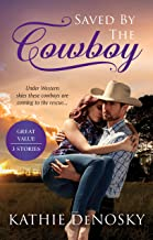 Saved By The Cowboy - 3 Book Box Set (Lonetree Ranchers)