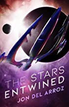 The Stars Entwined: An Epic Military Space Opera (The Aryshan War Book 1)