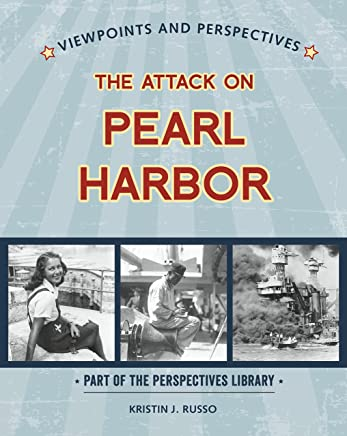 Viewpoints on the Attack on Pearl Harbor (Perspectives Library: Viewpoints and Perspectives)