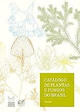Catálogo de plantas e fungos do Brasil - Vol. 1 (Portuguese Edition)