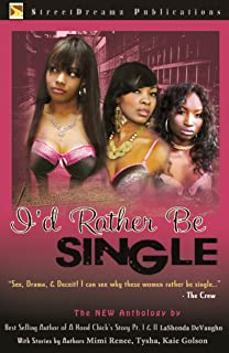 i d rather be single