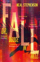 Fall or, Dodge in Hell: From the New York Times bestselling sci fi author of books like Seveneves, his latest masterpiece (English Edition)
