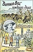 Buffalo Bill From Prairie To Palace (Illustrated)