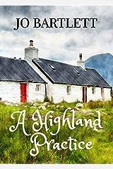 A Highland Practice: A Fabrian Books' feel-good novel Kindle Edition