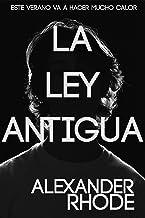 La Ley Antigua: El Thriller Más Escalofriante del año