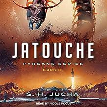 Jatouche: Pyreans Series, Book 3