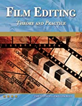 Film Editing Theory and Practice (Digital Filmmaker Series)
