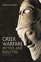 Greek Warfare: Myths and Realities