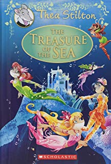 The Treasure of the Sea (Thea Stilton: Special Edition #5), 5: A Geronimo Stilton Adventure