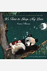 It's Time to Sleep, My Love Kindle Edition
