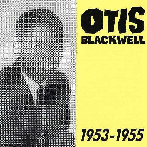 Amazon Music - オーティス・ブラックウェルのOtis Blackwell, 1953 ...
