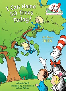 I Can Name 50 Trees Today!: All About Trees (Cat in the Hat`s Learning Library)