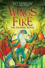 The Hidden Kingdom (Wings of Fire Graphic Novel #3): A Graphix Book (Wings of Fire Graphix)