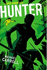 Hunter (The New Heroes/Quantum Prophecy series Book 7) Kindle Edition