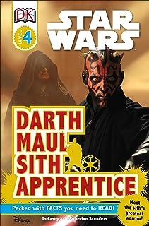 DK Readers L4: Star Wars: Darth Maul, Sith Apprentice: Meet the Sith's Greatest Warrior! (DK Readers Level 4)