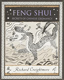 Feng Shui: Secrets of Chinese Geomancy