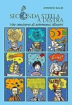 Scaricare Libri Seconda stella a destra. Vite semiserie di astronomi illustri. Nuova ediz. PDF