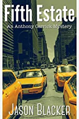 Fifth Estate (An Anthony Carrick Mystery Book 5) Kindle Edition