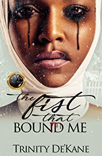 The Fist That Bound Me: A Stand Alone Novel