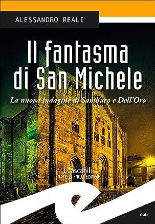 Il fantasma di San Michele: La nuova indagine di Sambuco e DellOro
