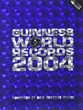Guinness World Records 2004: Hundreds of New Records Inside
