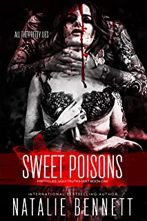 Sweet Poisons (Pretty Lies, Ugly Truths Book 1)