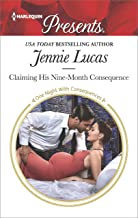 Claiming His Nine-Month Consequence (One Night With Consequences Book 3595)