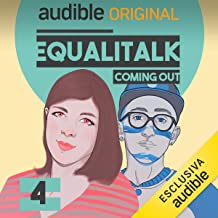 Outing e Coming out: Equalitalk - Coming Out 4