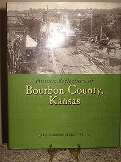 Historic Reflections of Bourbon County, Kansas